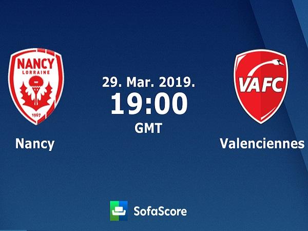 Dự đoán Nancy vs Valenciennes, 2h00 ngày 30/3