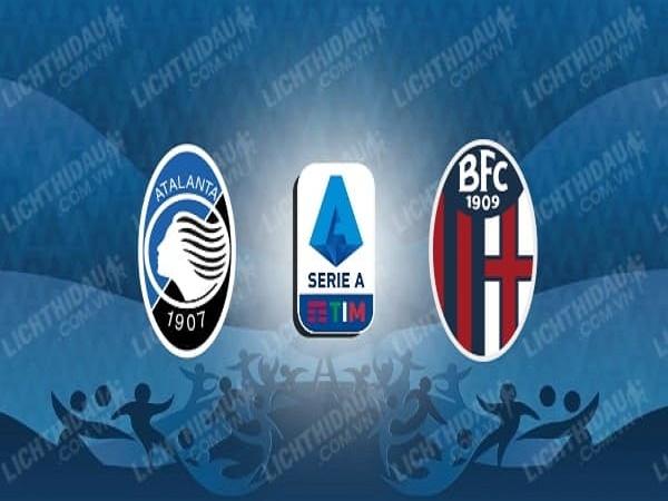 Soi kèo Atalanta vs Bologna, 00h30, 22/07 - VĐQG Italia