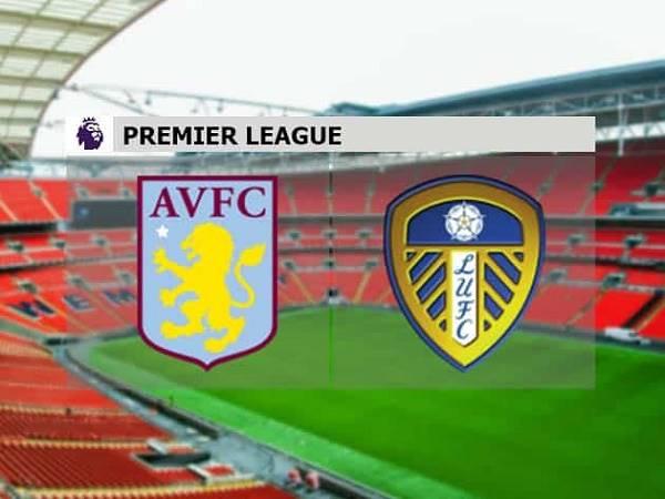 Nhận định Aston Villa vs Leeds 02h00, 24/10 - Ngoại hạng Anh