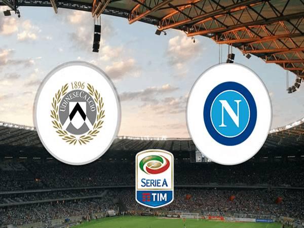 Nhận định Napoli vs Udinese, 01h45 ngày 12/5 Serie A
