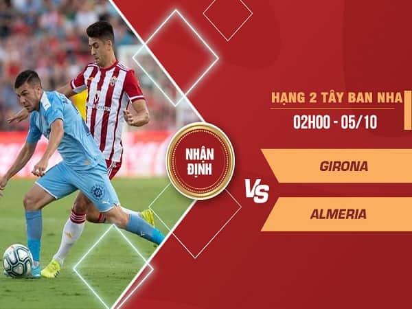 Nhận định Girona vs Almeria 5/10